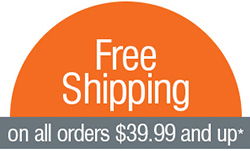 Free Shipping on orders $39.99 and up.*